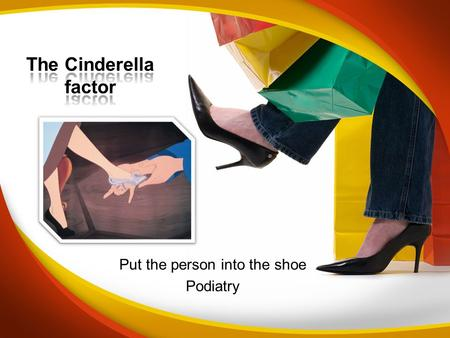 Put the person into the shoe Podiatry. The Foot Allowing for certain illnesses, how you walk should generally remain with you for life. If we can record.