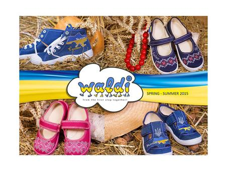 Dear Ladies and Gentlemen! Waldi-Kids Ltd would like to welcome you at home of the biggest range of children's shoes in Ukraine, with the coolest trainers,