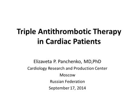 Triple Antithrombotic Therapy in Cardiac Patients