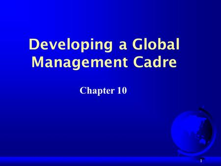 Developing a Global Management Cadre