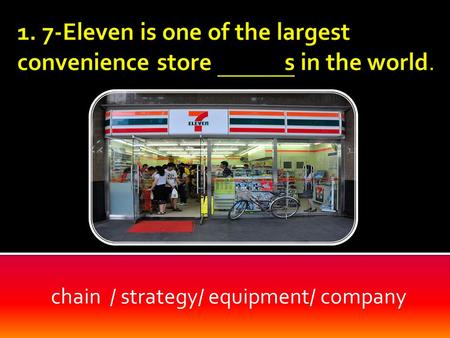 Chain / strategy/ equipment/ company. chains/ strategy/ equipment/ company.