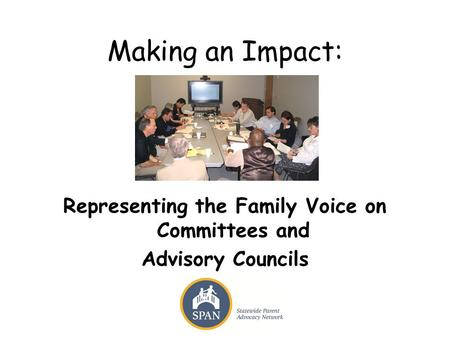 Representing the Family Voice on Committees and