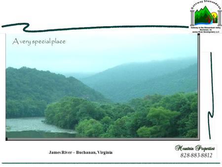 James River – Buchanan, Virginia A very special place.