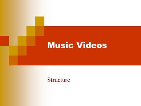 Music Videos Structure. The purpose of the Music Video  Promotes a single and, normally, an album  Promotes the artist or band  Creates, adapts or.