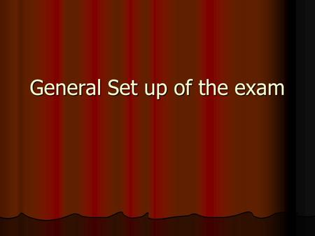 General Set up of the exam. Two Sections Multiple Choice Multiple Choice 90 minutes 90 minutes 40 questions 40 questions Free Response Free Response 90.