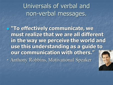 Universals of verbal and non-verbal messages.