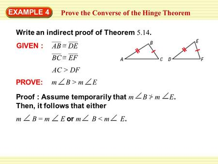 EXAMPLE 4 Prove the Converse of the Hinge Theorem