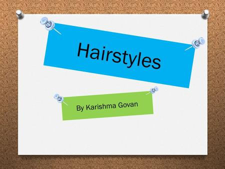 Hairstyles By Karishma Govan.