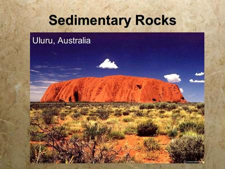 Sedimentary Rocks Uluru, Australia. Grand Canyon, Arizona.