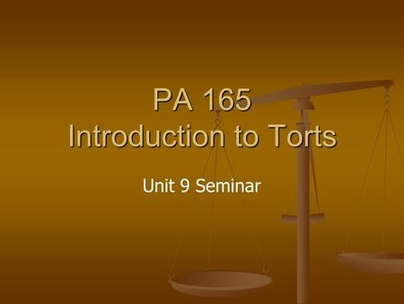 PA 165 Introduction to Torts