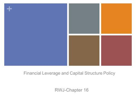 <strong>Financial</strong> <strong>Leverage</strong> and Capital Structure Policy