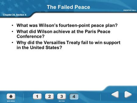 The Failed Peace What was Wilson's fourteen-point peace plan?