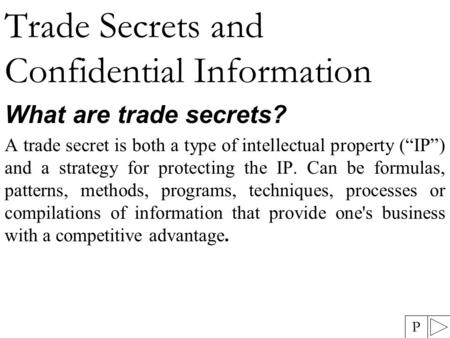 Trade Secrets and Confidential Information