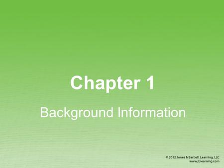 Chapter 1 Background Information. Why Is First Aid Important? It is better to know first aid and not need it than to need first aid and not know it. First.