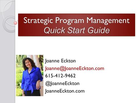 Strategic Program Management Quick Start Guide Joanne Eckton JoanneEckton.com.