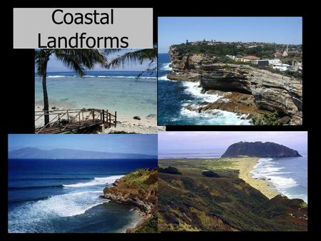 Coastal Landforms. Basic Concepts I. Sea level changes repeatedly 422 ft. eustatic rise since 18,000 years ago. specific landscapes submergent or emergent.