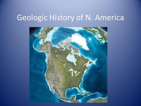 Geologic History of N. America. Mesozoic Era The terrains of California are visible in the west. These were added to the coast as we overran the Farallon.