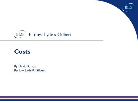 "Costs By David Knapp Barlow Lyde & Gilbert. Planes Cars Consumer Goods ""Never had it so good"""