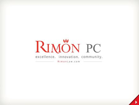 RIMON 1 Rimon combines the close-knit collaboration and agility of a high-end boutique law firm, with the comprehensive multidisciplinary and global reach.