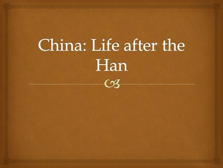   Han Dynasty collapsed in 220 C.E.  China struggled to be unified and more than 30 local dynasties rose and fell.  Sui Wendi – first emperor of the.