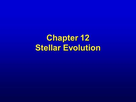 Chapter 12 Stellar Evolution. Infrared Image of Helix Nebula.