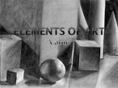 Elements of Art Value.