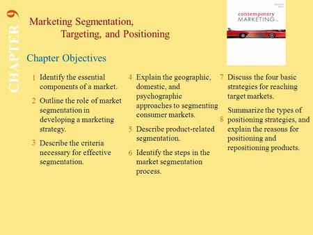 CHAPTER 9 Marketing Segmentation, Targeting, and Positioning