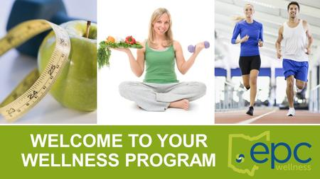 Welcome to your wellness program