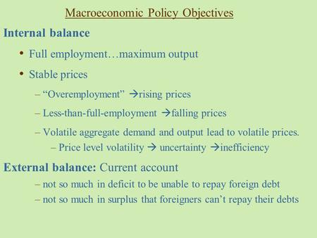 Macroeconomic <strong>Policy</strong> Objectives