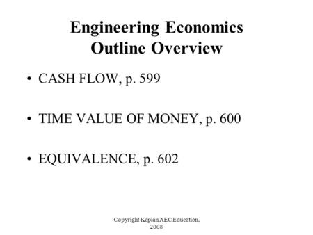 Engineering Economics Outline Overview
