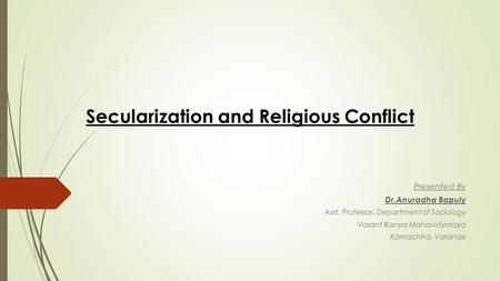 Secularization and Religious Conflict