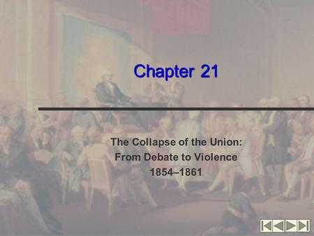 The Collapse of the Union: From Debate to Violence 1854–1861