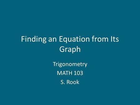 Finding an Equation from Its Graph
