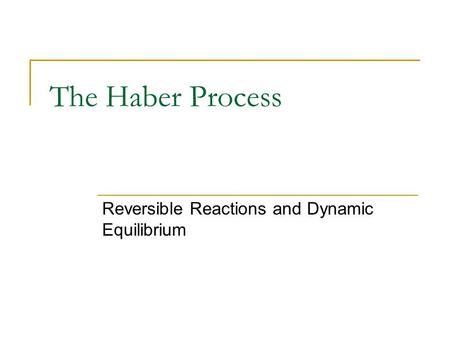Reversible Reactions and Dynamic Equilibrium