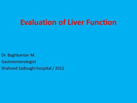 Evaluation of Liver Function