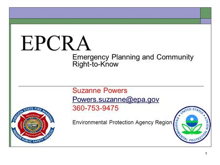 EPCRA Emergency Planning and Community Right-to-Know Suzanne Powers