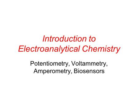 Introduction to Electroanalytical Chemistry