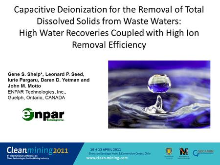 Capacitive Deionization for the Removal of Total Dissolved Solids from Waste Waters: High Water Recoveries Coupled with High Ion Removal Efficiency Gene.