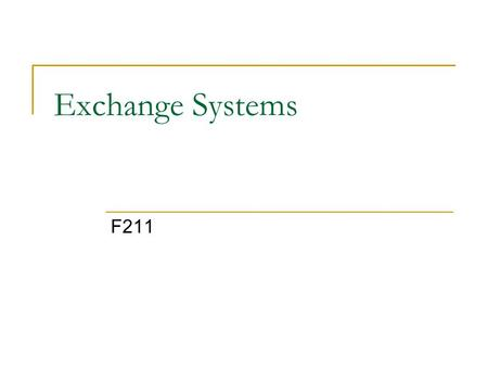 Exchange Systems F211.
