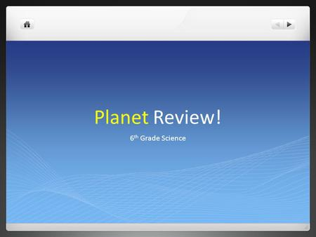 Planet Review! 6 th Grade Science. Mercury: What do you remember?