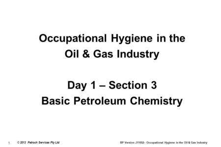 Occupational Hygiene in the Basic Petroleum Chemistry