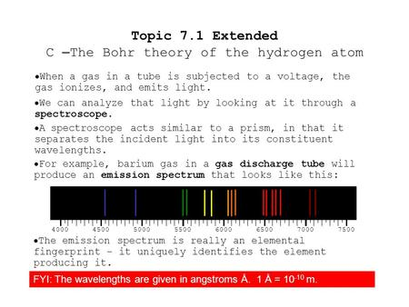  When a gas in a tube is subjected to a voltage, the gas ionizes, and emits light.  We can analyze that light by looking at it through a spectroscope.