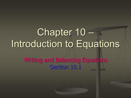 Chapter 10 – Introduction to Equations