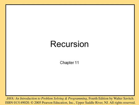 Recursion Chapter 11. Objectives become familiar with the idea of recursion learn to use recursion as a programming tool become familiar with the binary.