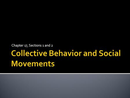 Collective Behavior and Social Movements