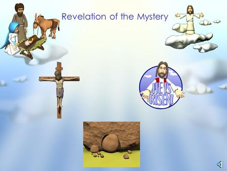 Revelation of the Mystery Adam & Sin Abraham & Faith Moses & Law Noah & Salvation Marriage & The Church Timeline & Antitypes False Teachings Rightly.