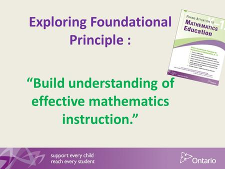 "Exploring Foundational Principle : ""Build understanding of effective mathematics instruction."""
