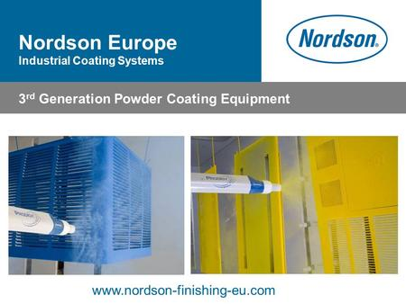 Nordson Europe 3rd Generation Powder Coating Equipment