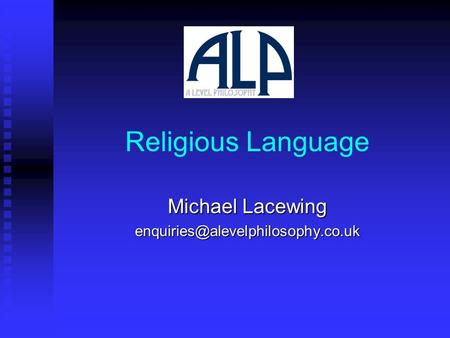 Religious Language Michael Lacewing