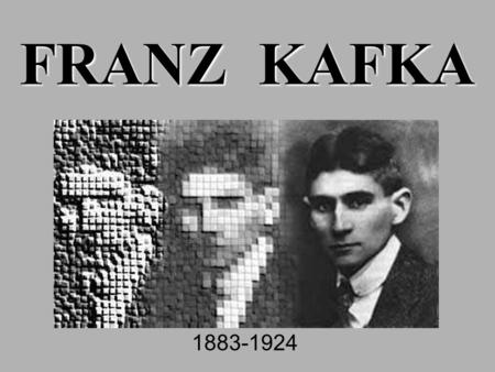 "FRANZ KAFKA 1883-1924. ""I am separated from all things by a hollow space, and I do not even reach to its boundaries."" -- Kafka, 1911."